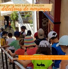 Visite thématique : Raconte-Moi Saint Emilion, Détecteur de mensonges ( à partir de 6 ans)