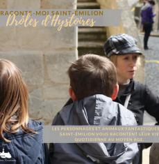 Visite thématique : Raconte-Moi Saint Emilion, Drôles d'Hystoires ! (à partir de 5 ans)